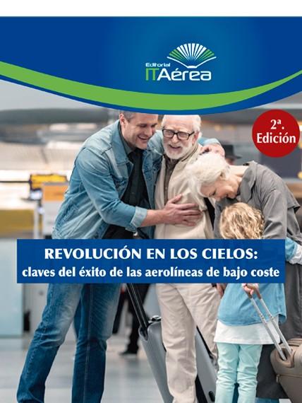 REVOLUCIÓN EN LOS CIELOS: CLAVES DEL ÉXITO DE LAS AEROLÍNEAS DE BAJO COSTE